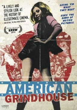 American Grindhouse: The Sordid History of