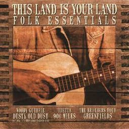 Folk Essentials: This Land Is Your Land
