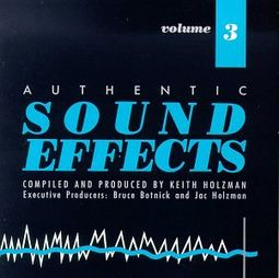 Authentic Sound Effects, Volume 3