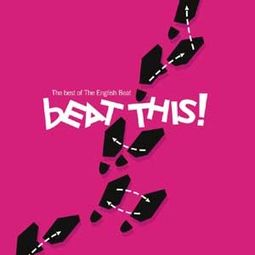 Beat This (The Best of The English Beat)
