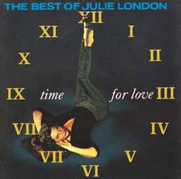 Time For Love / The Best of Julie London