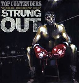 Top Contenders: The Best Of Strung Out (2-LPs)