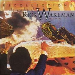 Recollections: The Very Best of Rick Wakeman