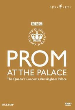 BBC Prom at the Palace: The Queen's Concerts,