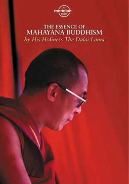 The Essence of Mahayana Buddhism