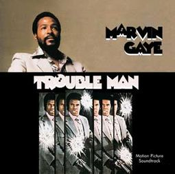 Trouble Man (Original Soundtrack)