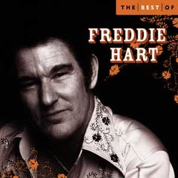 The Best of Freddie Hart [EMI 2006]