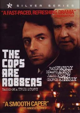 The Cops are Robbers