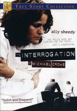 The Interrogation of Michael Crowe