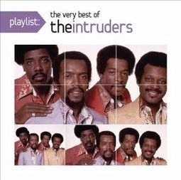 Playlist: The Very Best of The Intruders