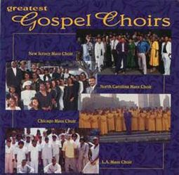 Greatest Gospel Choirs