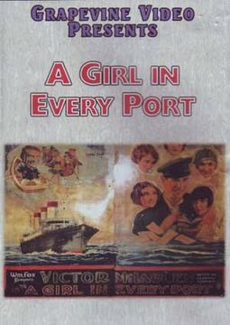 A Girl In Every Port (Silent)