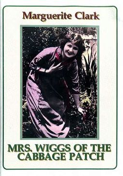Mrs. Wiggs of the Cabbage Patch (Silent)