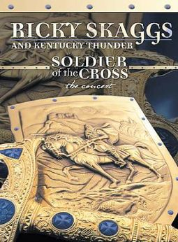 Ricky Skaggs and Kentucky Thunder - Soldier of