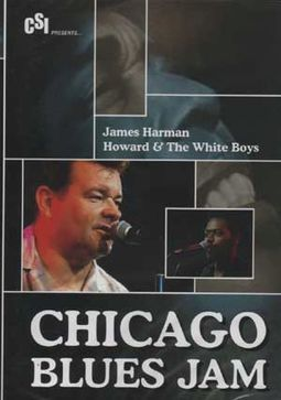 James Harman / Howard & the White Boys - Chicago