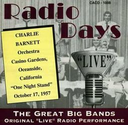 Radio Days: Live Casino Gardens October 17, 1957