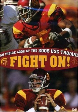 Fight On! An Inside Look At The 2005 USC Trojans