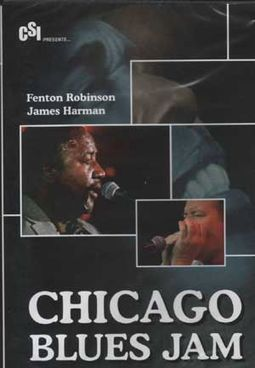 Fenton Robinson / James Harman - Chicago Blues Jam