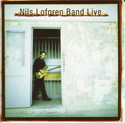 Nils Lofgren Band Live [2-CD]