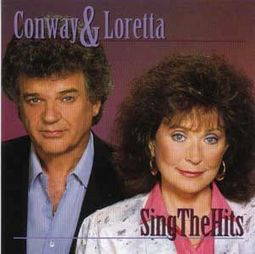 Conway & Loretta Sing the Hits