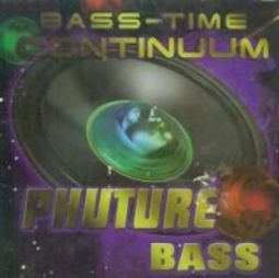 Phuture Bass