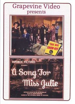 The Big Show-Off / A Song for Miss Julie
