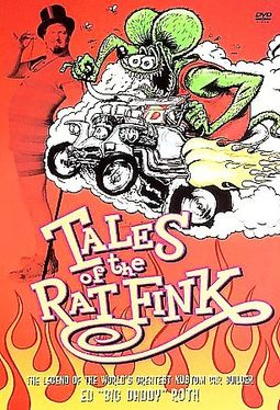 "Ed ""Big Daddy"" Roth - Tales of The Rat Fink"