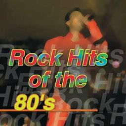 Rock Hits of The '80s
