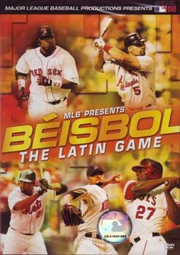 Baseball - Beisbol: The Latin Game