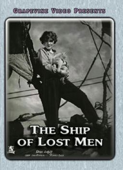 The Ship of Lost Men (Silent)