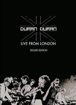 Duran Duran - Live From London (Deluxe Edition)
