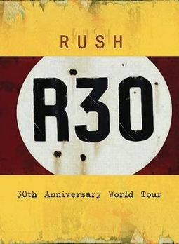 Rush - R30: 30th Anniversary Tour (Deluxe