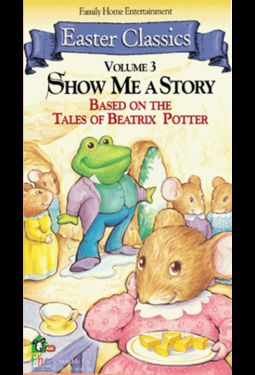Easter Classics Volume 3: Show Me A Story - Based