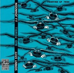 Sonny Stitt / Bud Powell / J.J. Johnson