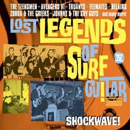Lost Legends of Surf Guitar - Shock Wave!