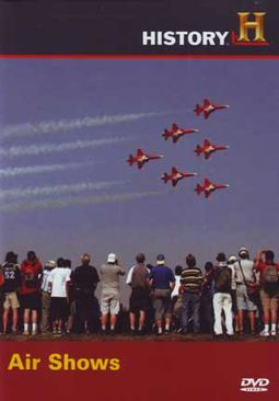 History Channel - Modern Marvels: Air Shows