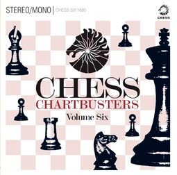 Chess Chartbusters, Volume 6