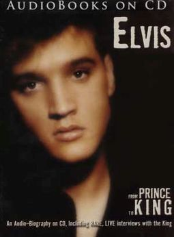 Elvis, From Prince to King