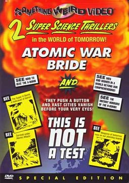 Super Science Thrillers Double Feature: Atomic
