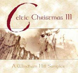 Celtic Christmas, Volume 3