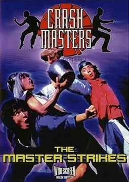 The Master Strikes (The Crash Masters Collection)