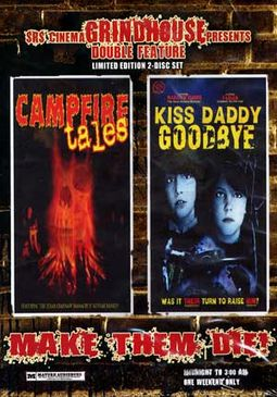 Grindhouse Double Feature: Campfire Tales / Kiss