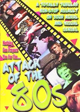 Attack of the 80s: 50 Original Theatrical Trailers