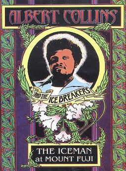 Albert Collins and the Icebreakers - The Iceman