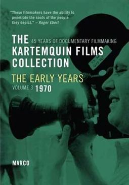 The Kartemquin Films Collection: The Early Years,
