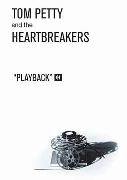 Tom Petty and the Heartbreakers - Playback