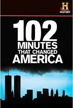 History Channel: 102 Minutes That Changed America