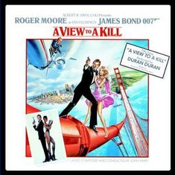 Bond - A View to a Kill (Original Motion Picture