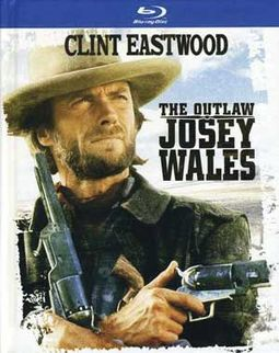 The Outlaw Josey Wales (Blu-ray, DigiBook)