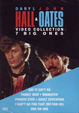 Hall & Oates - Video Collection: 7 Big Ones